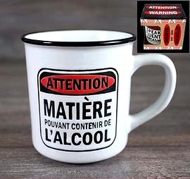 """Tasse Alerte """"Matière pouvant contenir de l'alcool"""""""