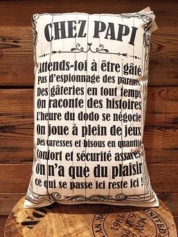 """Coussin """"Chez papi"""""""