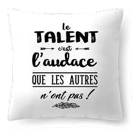 """Coussin """"Le Talent"""""""