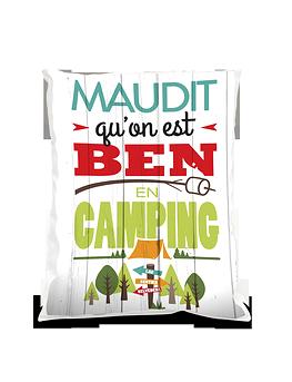 """Coussin """"Maudit qu'on est ben en camping"""""""