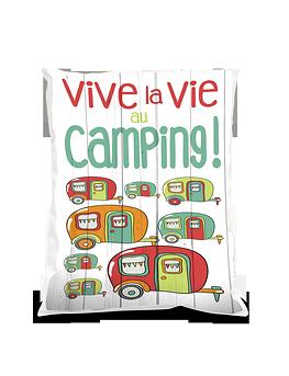 """Coussin """"Vive la vie camping"""""""