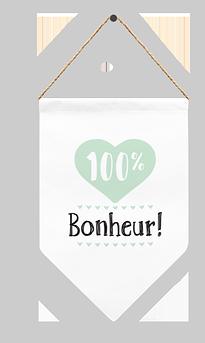 """Fanion """"100% Bonheur"""""""