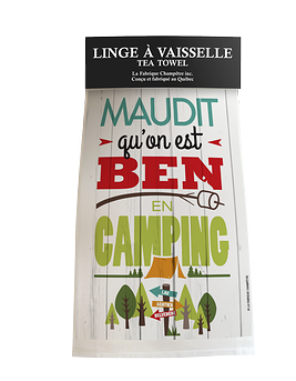 """Linge à vaisselle """"Maudit qu'on est ben camping"""""""