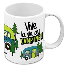 "Tasse ""Vive la vie au camping"""