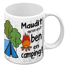 """Tasse """"Maudit qu'on est ben camping"""""""