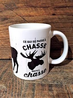 """Ce qui se passe à chasse reste à chasse"" Mug"