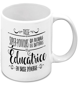 "Super power mug - ""Éducatrice"""