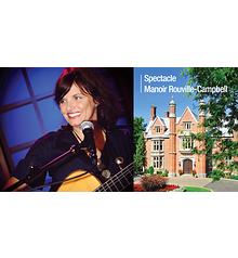 Diane Tell - Manoir Rouville-Campbell, Mont-Saint-Hilaire - Vend. 26 janv. 2018, 20h. (Prix: 38 $ taxes incluses)