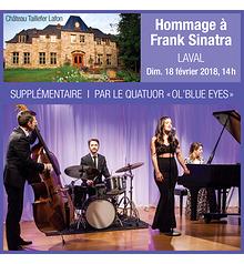 Hommage à Frank Sinatra • «Dimanche nostalgie» - Quatuor Ol' Blue Eyes - Laval - 18 février 2018, 14 h  (Prix : 35 $ taxes incluses)