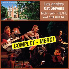 Les Années Cat Stevens - Manoir Rouville-Campbell, Mont-Saint-Hilaire - 6 octobre 2017, 20h (Prix: 35 $ taxes incluses)