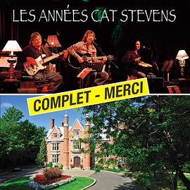 Les Années Cat Stevens - Manoir Rouville-Campbell, Mont-Saint-Hilaire - 3 novembre 2017, 20h • Supplémentaire (Prix: 35 $ taxes incluses)