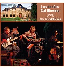 Les Années Cat Stevens - Samedi 10 fév. 2018, 20h - Laval - Château Taillefer Lafon (Prix: 35 $ taxes incluses)