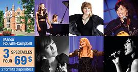 Promo 3 spectacles différents pour 69$ (taxes incl.) au Manoir Rouville-Campbell
