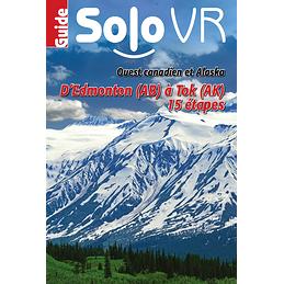 Solo VR Ouest canadien et Alaska - d'Edmonton (AB) à Tok (AK) (15 étapes - version numérique)