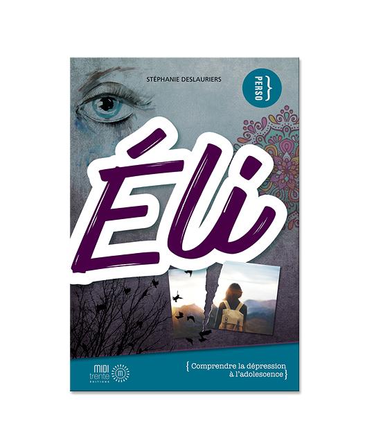 Éli : comprendre la dépression à l'adolescence