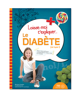 Laisse-moi t'expliquer... Le diabète