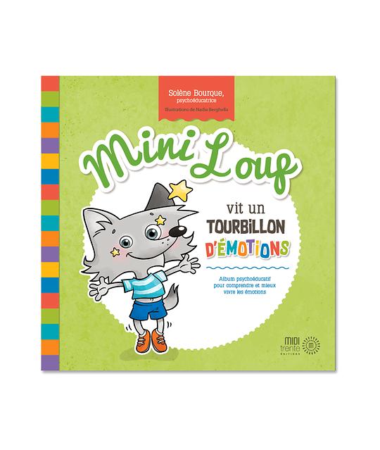 Mini Loup vit un tourbillon d'émotions