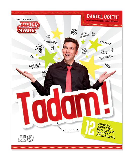 TADAM! 12 tours de magie pour dévoiler tes forces et tes habiletés