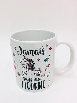 LICORNE TASSE CAFÉ JAMAIS SANS MA LICORNE