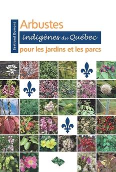 Arbustes indigènes du Québec pour  les jardins et les parcs