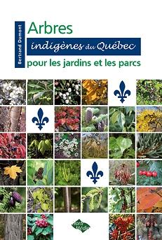 Arbres indigènes du Québec pour les jardins et les parcs