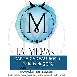 La Bleue Meraki! CARTE CADEAU BONIFIÉE: Carte cadeau de 60$ et coupon rabais de 20%