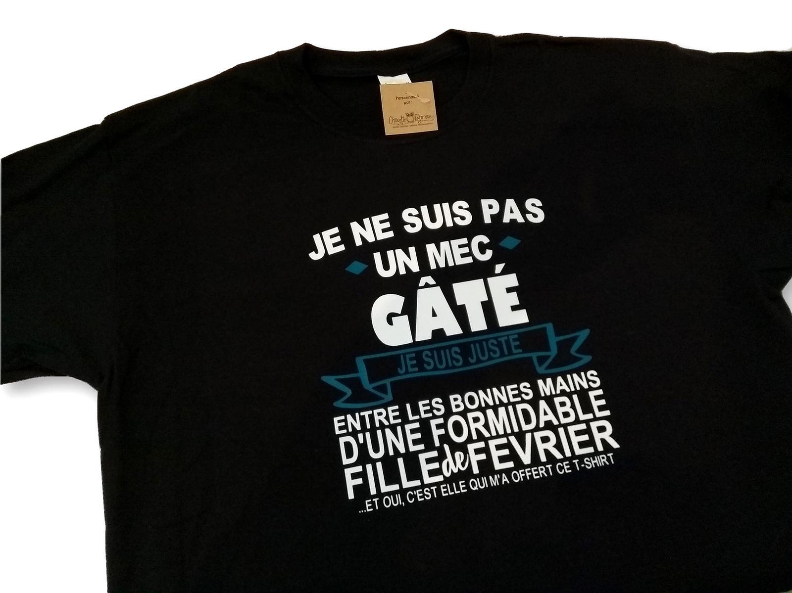 6933dbc7bda18 Tshirt pour homme - Gâté - Fille de février (ou autre mois de l  ...