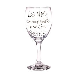 Collection Anou coupe à vin La vie est trop...