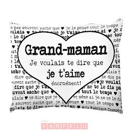 Coussin Grand-Maman Je voulais Te Dire...