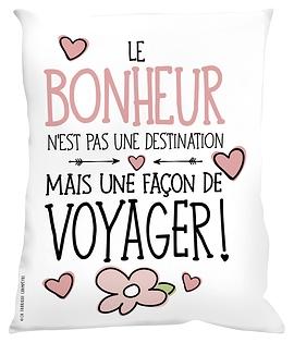 Coussin, Le bonheur n'est pas une destination...