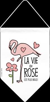 Fanion, Flamant, La vie en rose ...