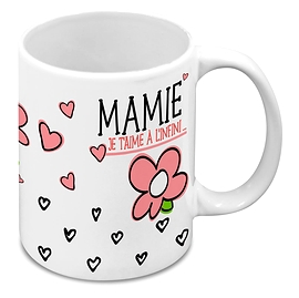 Tasse, mamie je t'aime à l'infini...