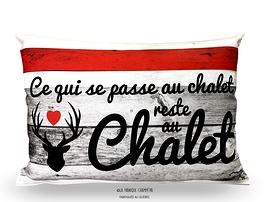 Coussin BDL, Ce qui se passe au Chalet reste au Chalet