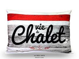 Coussin BDL, Vie de Chalet