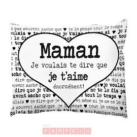 Coussin Maman Je Voulais Te Dire... 2
