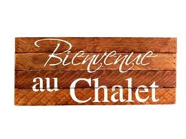 Affiche en bois Bienvenue Au Chalet