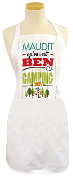 Tablier, maudit qu'on est ben en camping