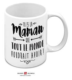 Tasse Tu es la Maman