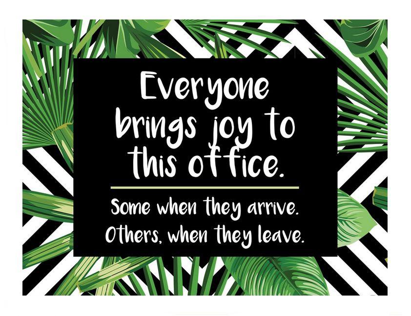 Joy in the office