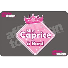 Autocollant de voiture - Miss Caprice à Bord - Princesse - Affiche ton design